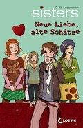 Sisters 14. Neue Liebe, alte Schätze