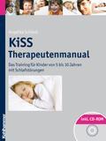 KiSS - Therapeutenmanual: Das Training für Kinder von 5 bis 10 Jahren mit Schlafstörungen