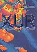 XUR - Ein geheimnisvoller Traum