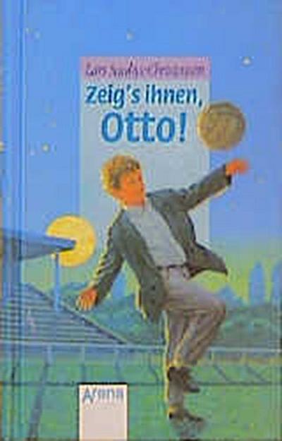 zeig-s-ihnen-otto-