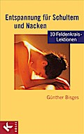 Entspannung für Schultern und Nacken: 10 Feld ...