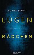 Lügenmädchen; Psychothriller; Übers. v. Link, ...