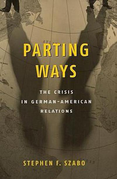 parting-ways-the-crisis-in-german-american-relations