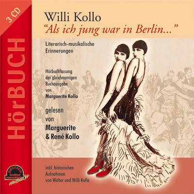 willi-kollo-als-ich-jung-war-in-berlin-literarisch-musikalische-erinnerungen-edition-berliner-m