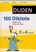 Duden 150 Diktate 2. bis 4. Klasse: Regeln un ...