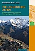 Die Ligurischen Alpen: Naturparkwandern zwisc ...