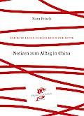 Notizen zum Alltag in China