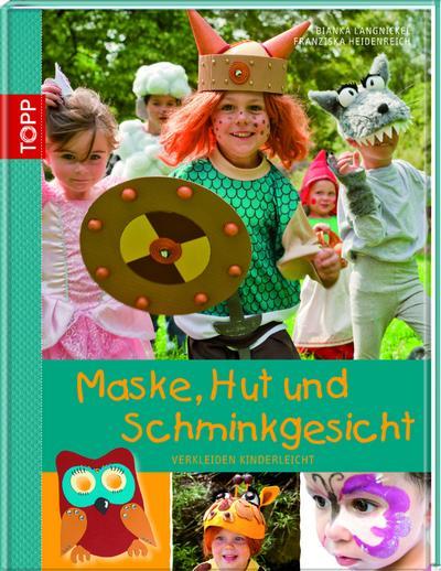 maske-hut-und-schminkgesicht-verkleiden-kinderleicht