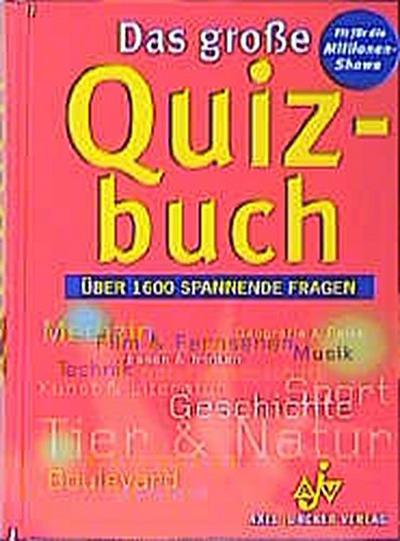 Das große Quizbuch - Juncker - Unbekannter Einband, , , Über 1.600 spannende Fragen, Über 1.600 spannende Fragen