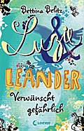 Luzie & Leander, 5: Verwünscht gefährlich