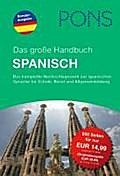 PONS Das große Handbuch Spanisch: Das komplette Nachschlagewerk zur spanischen Sprache