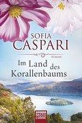 Im Land des Korallenbaums: Roman