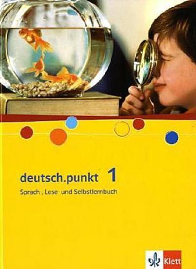 deutsch-punkt-sprach-lese-und-selbstlernbuch-schulerbuch-5-schuljahr-ausgabe-fur-realschule-