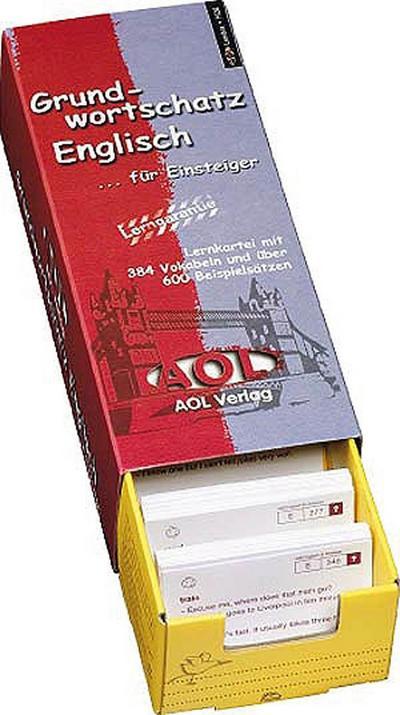 Grundwortschatz Englisch ... für Einsteiger, m. Lernbox - Freiarbeit-Verlag AOL-Verlag In Der AAP Lehrerfachverlage Gmbh - , Deutsch  Englisch, Terry Moston, Lernkartei mit 384 Vokabeln und über 600 Beispielsätzen (5. bis 13. Klasse), Lernkartei mit 384 Vokabeln und über 600 Beispielsätzen (5. bis 13. Klasse)