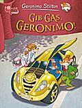 Gib Gas, Geronimo!