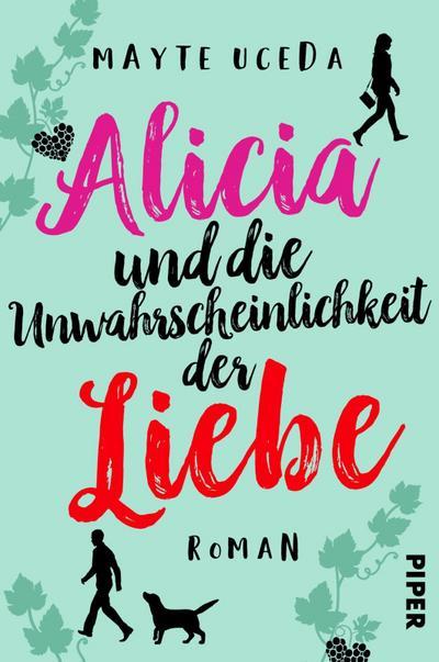 alicia-und-die-unwahrscheinlichkeit-der-liebe-roman