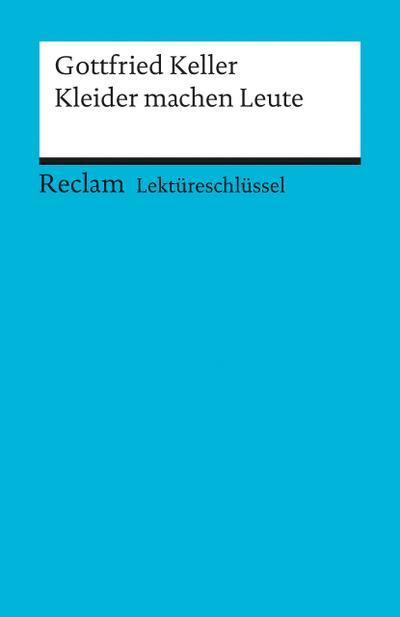 gottfried-keller-kleider-machen-leute-lektureschlussel