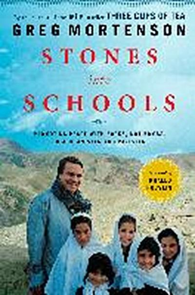 stones-into-schools-promoting-peace-with-books-not-bombs-in-afghanistan-and-pakistan