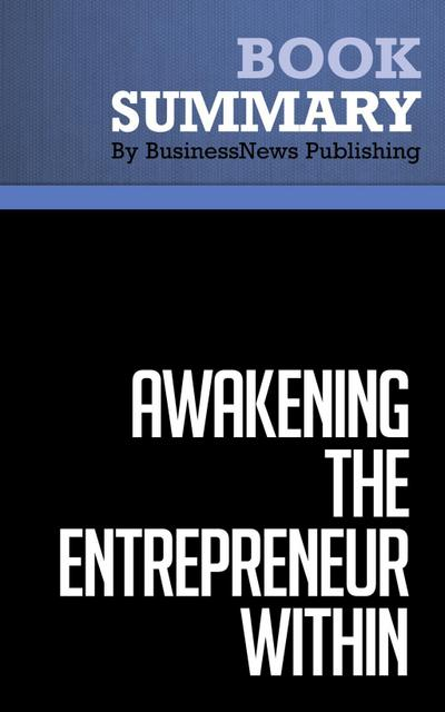 Summary: Awakening the Entrepreneur Within  Michael Gerber