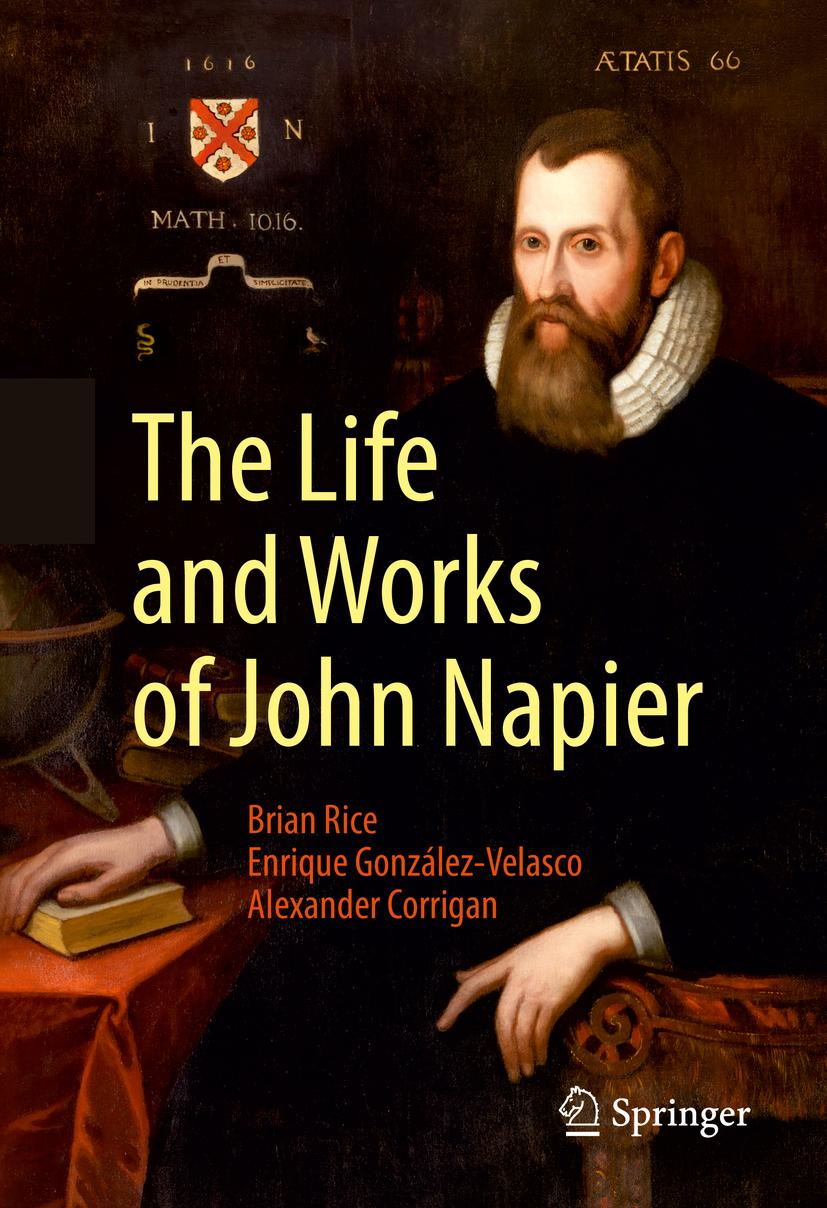 The Life and Works of John Napier, Brian Rice