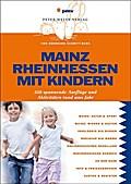 Mainz Rheinhessen mit Kindern: 350 Ausflüge & ...