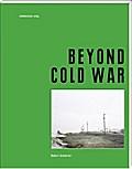Beyond Cold War