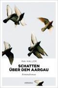 Schatten über dem Aargau; Deutsch