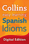 Easy Learning Spanish Idioms (Collins Easy Le ...