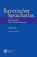 Sprachatlas von Nordostbayern (SNOB) / Einfüh ...