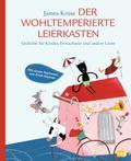 Der wohltemperierte Leierkasten: Gedichte für ...