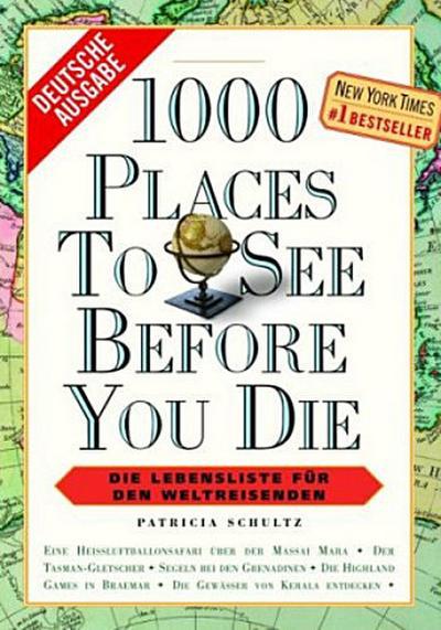 1000-places-to-see-before-you-die-die-lebensliste-fur-den-weltreisenden