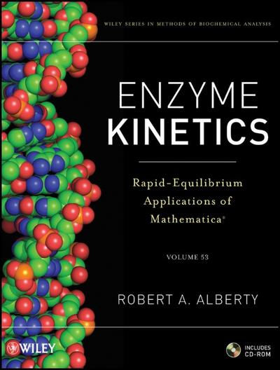 enzyme-kinetics-rapid-equilibrium-applications-of-mathematica-includes-cd-rom-volume-53-methods-