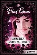 Blood Romance - Kuss der Unsterblichkeit: Ban ...