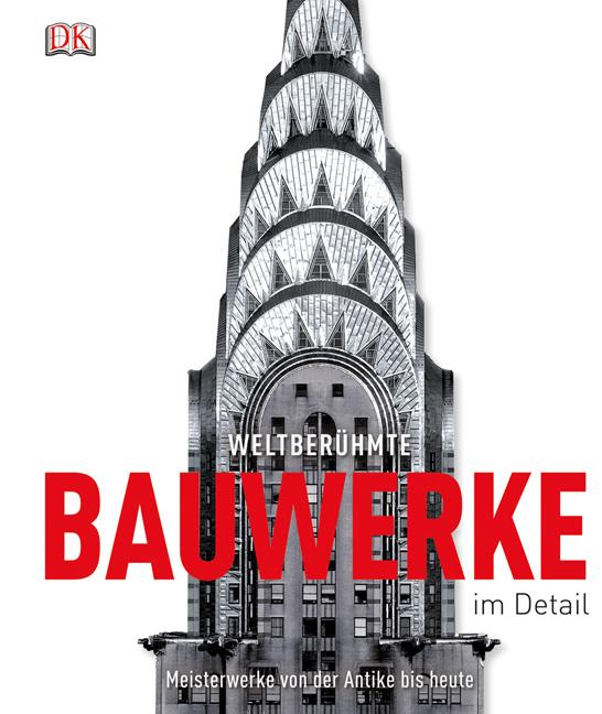Weltberuehmte-Bauwerke-im-Detail-Philip-Wilkinson