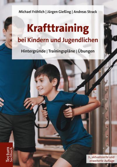 krafttraining-bei-kindern-und-jugendlichen-hintergrunde-trainingsplane-ubungen