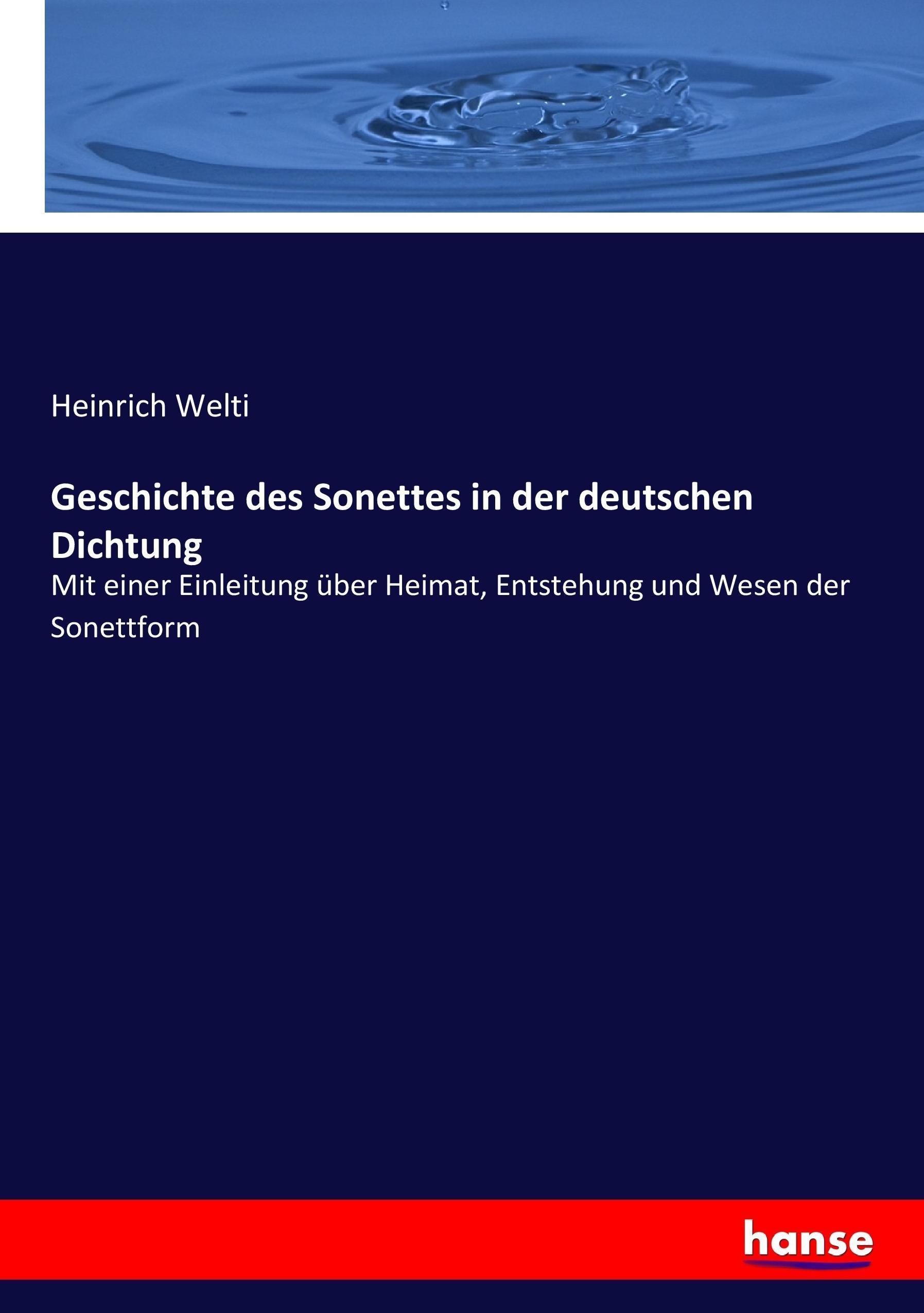 Geschichte-des-Sonettes-in-der-deutschen-Dichtung-Heinrich-Welti