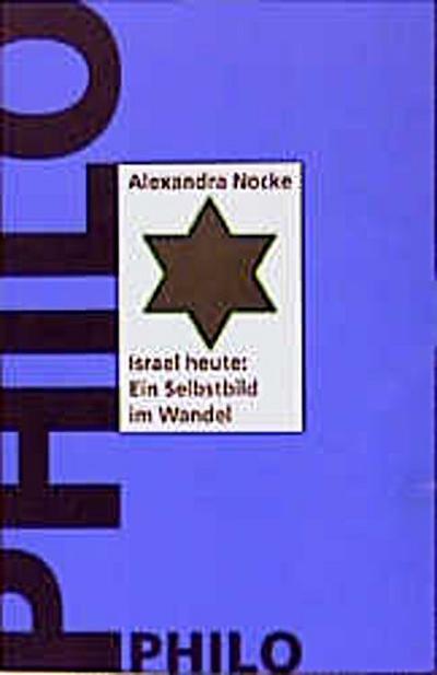 israel-heute-ein-selbstbild-im-wandel-innenansichten-einer-identitatskrise