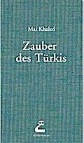 Zauber des Türkis
