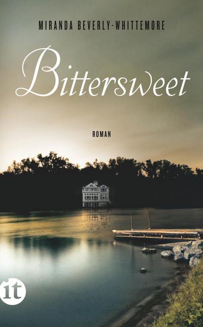 Bittersweet: Roman (insel taschenbuch)