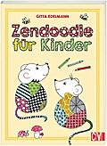 Zendoodle für Kinder; Deutsch; durchgeh. farb ...