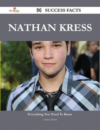 Nathan Kress 94 Success Facts - Everything you need to know about Nathan Kress