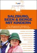 Salzburg, Seen & Berge mit Kindern: Über400 ...