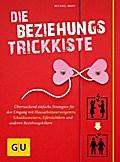 Die Beziehungs-Trickkiste: Einfache Strategie ...