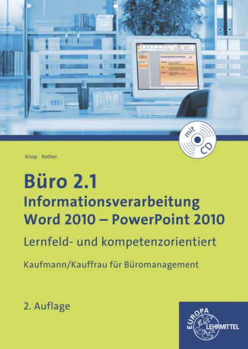 Buero-2-1-Informationsverarbeitung-Word-2010-PowerPoint-2010-Ellen-Knop