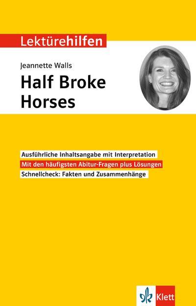 klett-lekturehilfen-jeannette-walls-half-broke-horses-interpretationshilfe-fur-oberstufe-und-abitu