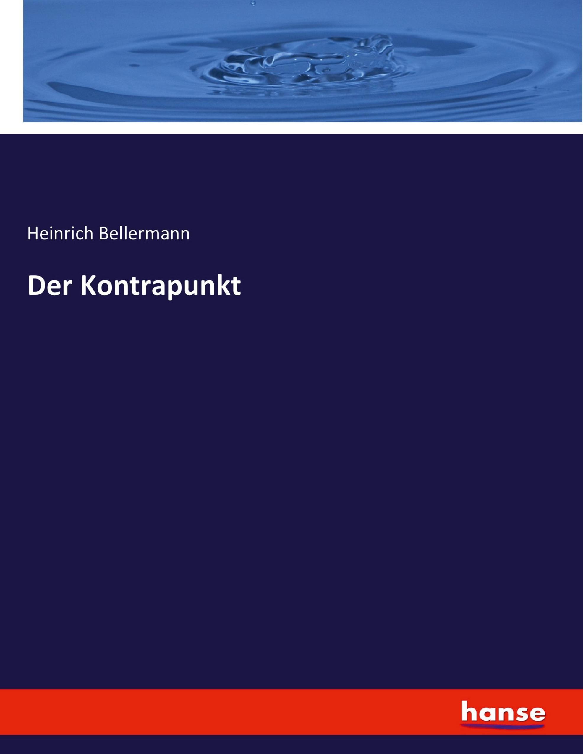 Der Kontrapunkt Heinrich Bellermann
