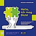 Hallo, ich mag Dich!: Wie unterstützt und lau ...