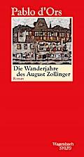 Die Wanderjahre des August Zollinger (SALTO)