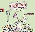 Minus Drei und der Zahlensalat (Die Minus Dre ...