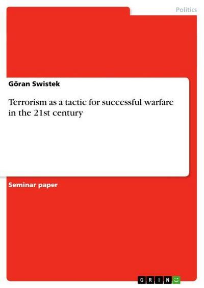 terrorism-as-a-tactic-for-successful-warfare-in-the-21st-century